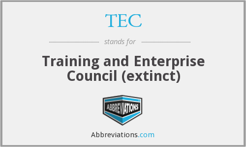 TEC - Training and Enterprise Council (extinct)