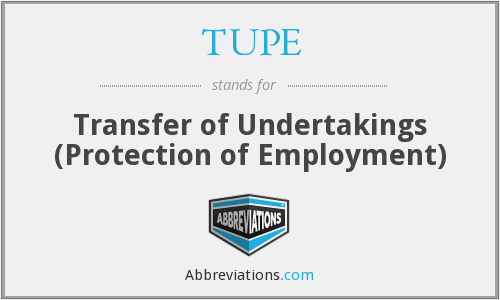 What does TUPE stand for?