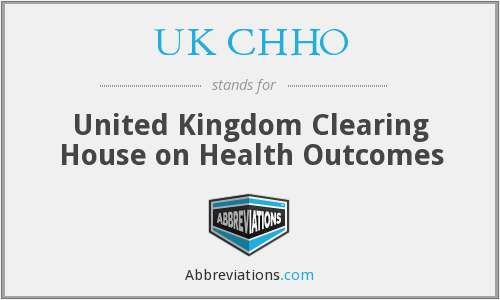 UK CHHO - United Kingdom Clearing House on Health Outcomes