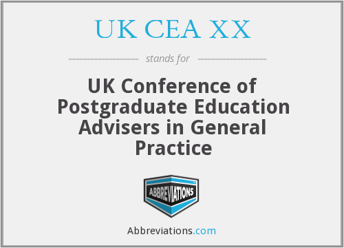 UK CEA XX - UK Conference of Postgraduate Education Advisers in General Practice