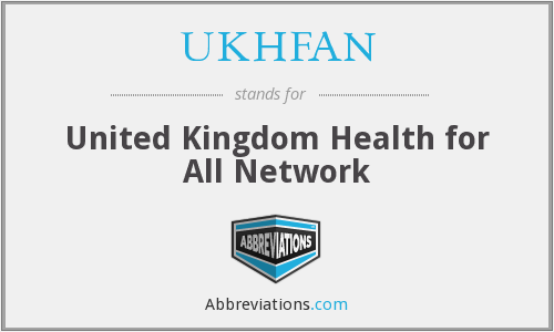 UKHFAN - United Kingdom Health for All Network