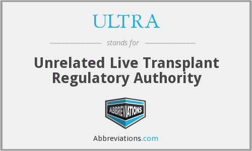 ULTRA - Unrelated Live Transplant Regulatory Authority