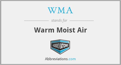 WMA - warm moist air