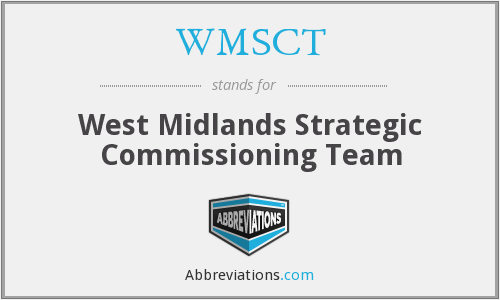 WMSCT - West Midlands Strategic Commissioning Team
