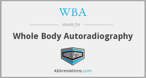 WBA - whole body autoradiography