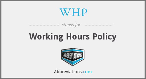 WHP - Working Hours Policy