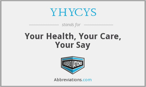 YHYCYS - Your Health, Your Care, Your Say