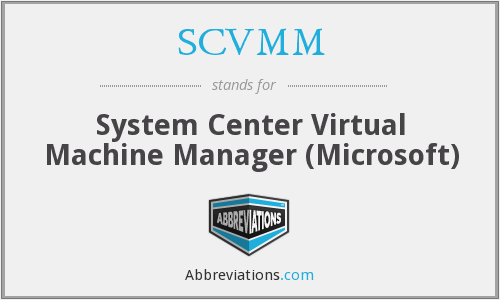 What does SCVMM stand for?