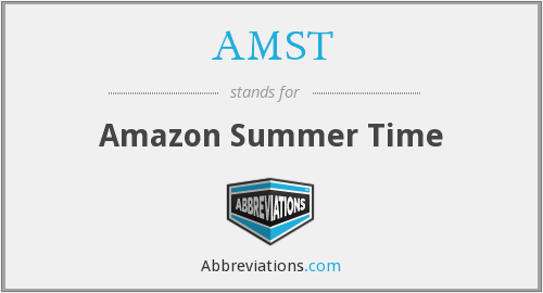 AMST - Amazon Summer Time