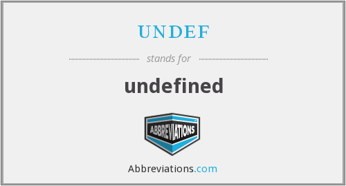 What does UNDEF stand for?