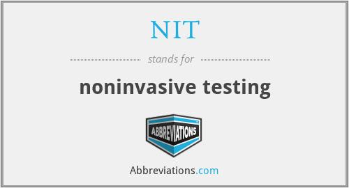 NIT - noninvasive testing