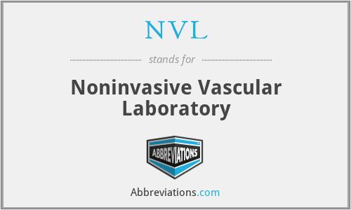 NVL - noninvasive vascular laboratory