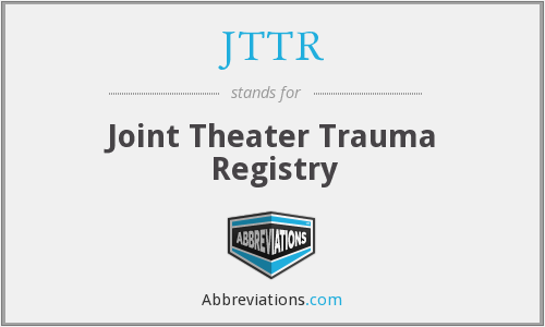 JTTR - Joint Theater Trauma Registry