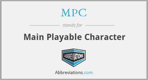 MPC - Main Playable Character