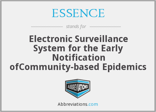 ESSENCE - Electronic Surveillance System for the Early Notification ofCommunity-based Epidemics