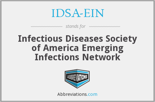 IDSA-EIN - Infectious Diseases Society of America Emerging Infections Network