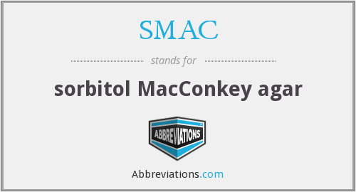 SMAC - sorbitol MacConkey agar
