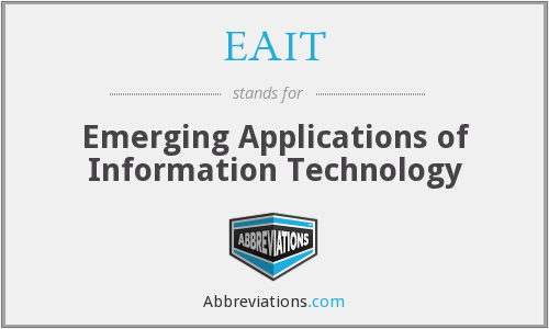 EAIT - Emerging Applications of Information Technology