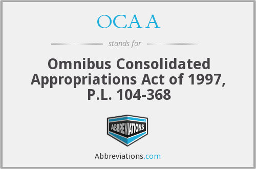 OCAA - Omnibus Consolidated Appropriations Act of 1997, P.L. 104-368