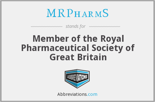 MRPharmS - Member of the Royal Pharmaceutical Society of Great Britain
