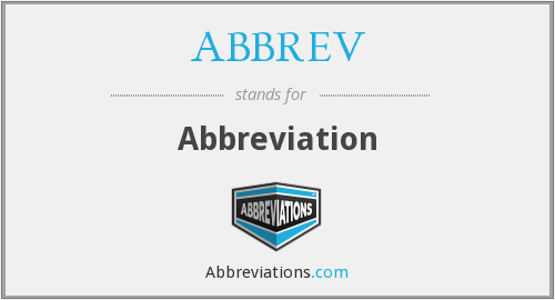 ABBREV - Abbreviation