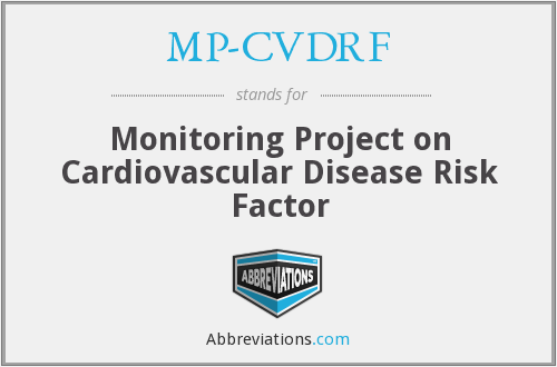 MP-CVDRF - Monitoring Project on Cardiovascular Disease Risk Factor