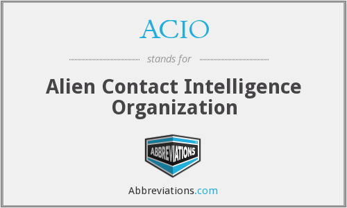 ACIO - Alien Contact Intelligence Organization
