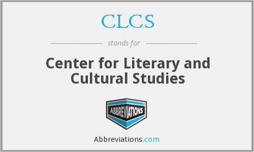 CLCS - Center for Literary and Cultural Studies
