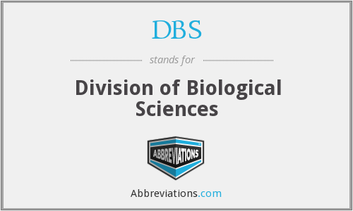 DBS - Division of Biological Sciences