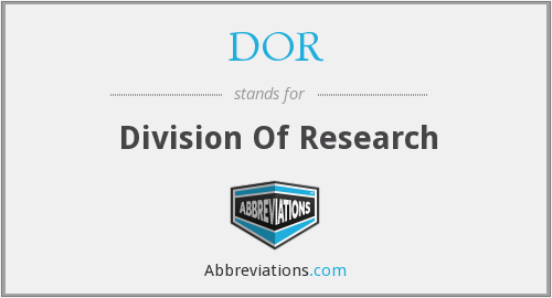 DOR - Division Of Research