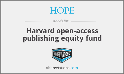 HOPE - Harvard open-access publishing equity fund