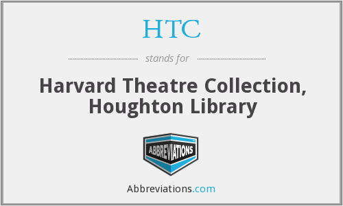 HTC - Harvard Theatre Collection, Houghton Library
