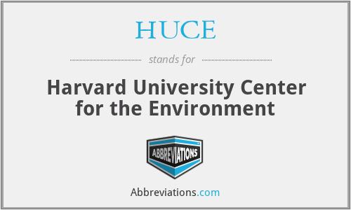 HUCE - Harvard University Center for the Environment