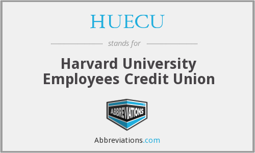 HUECU - Harvard University Employees Credit Union
