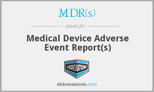 What does MDR(S) stand for?
