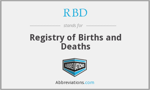 RBD - Registry of Births and Deaths