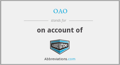 oao - on account of