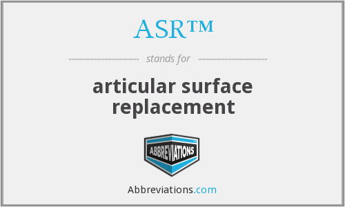 What does ASR™ stand for?
