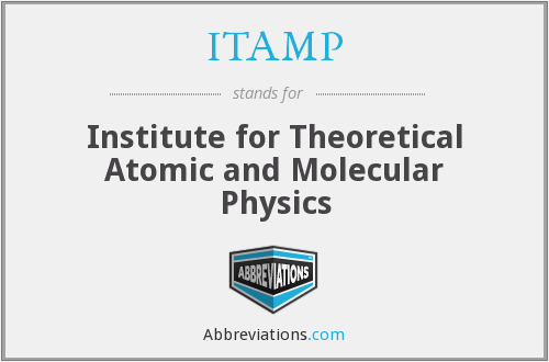 ITAMP - Institute for Theoretical Atomic and Molecular Physics