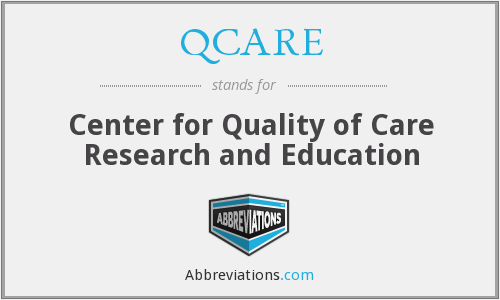 QCARE - Center for Quality of Care Research and Education