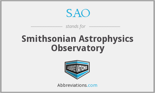 SAO - Smithsonian Astrophysics Observatory