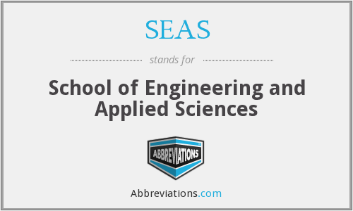 SEAS - School of Engineering and Applied Sciences