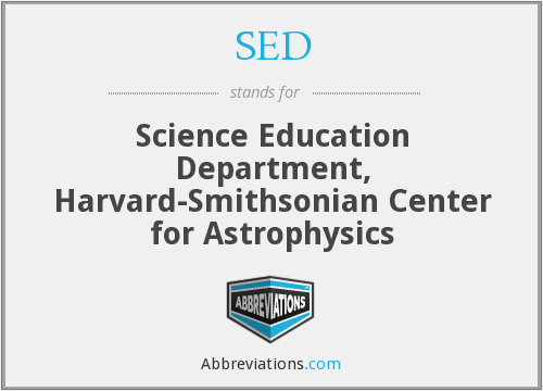 SED - Science Education Department, Harvard-Smithsonian Center for Astrophysics