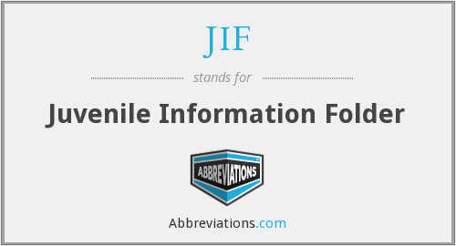 JIF - Juvenile Information Folder
