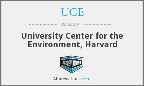 UCE - University Center for the Environment, Harvard