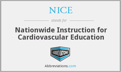 NICE - Nationwide Instruction for Cardiovascular Education