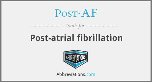 Post-AF - Post-atrial fibrillation