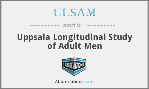 ULSAM - Uppsala Longitudinal Study of Adult Men