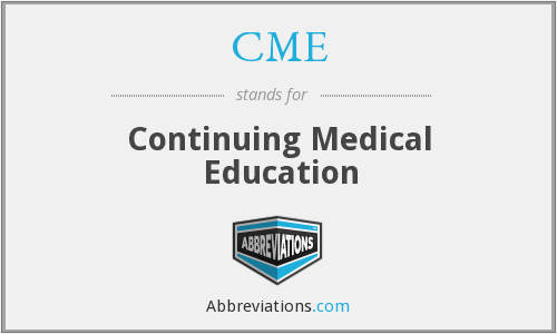CME - continuing medical education