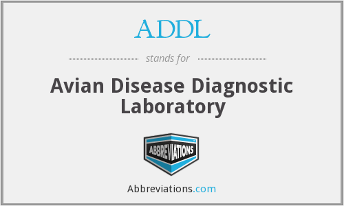 ADDL - Avian Disease Diagnostic Laboratory
